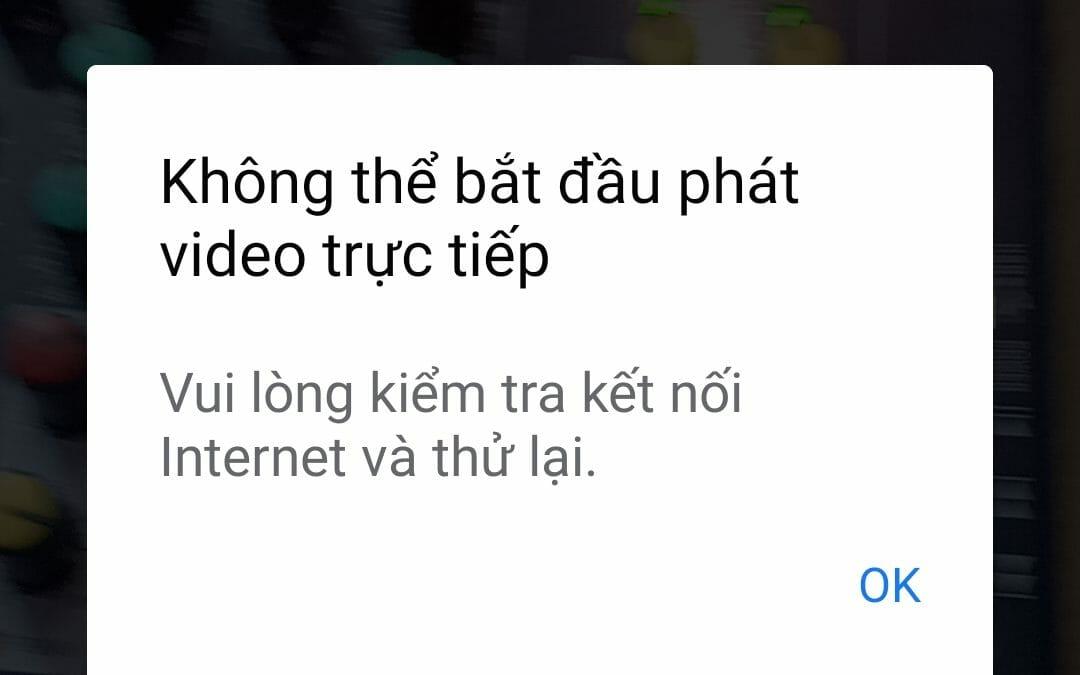 Không thể bắt đầu phát video trực tuyến – Livestream FB bị lỗi