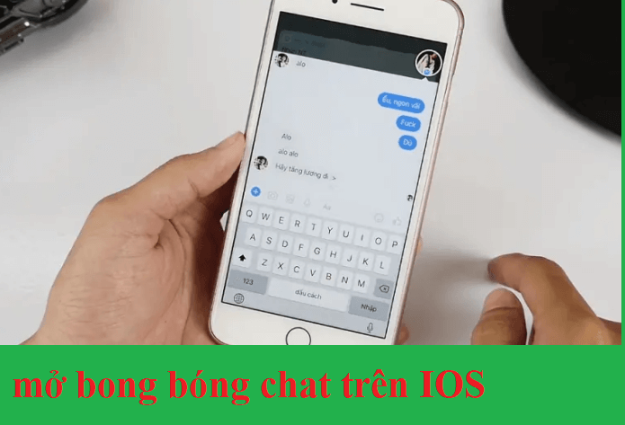 Hướng dẫn bật tính năng bong bóng chat trên IOS
