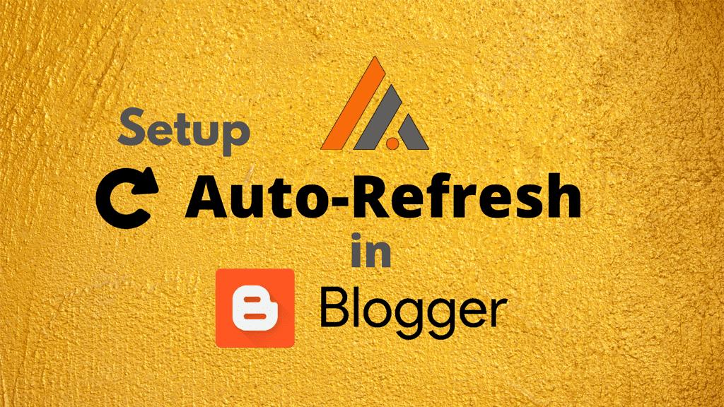 Cài đặt Tự động tải lại trang blogspot theo chỉ định thời gian (Auto Refresh)