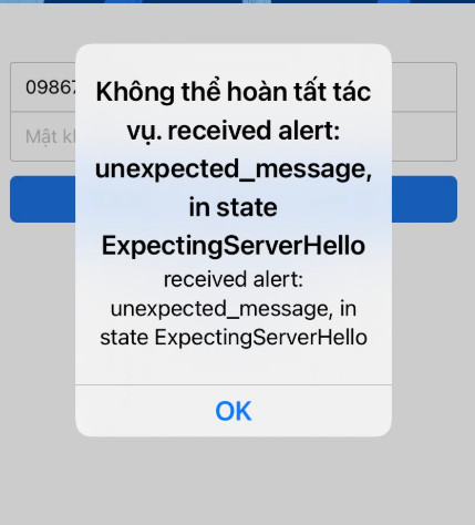 Không thể hoàn tất tác vụ. received alert: unexpected_mesage, in state expectingserver hello